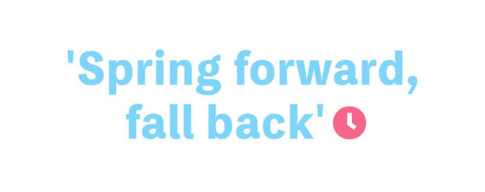 'Spring forward, fall back'